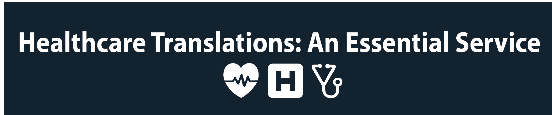 Healthcare Translations: An Essential Service